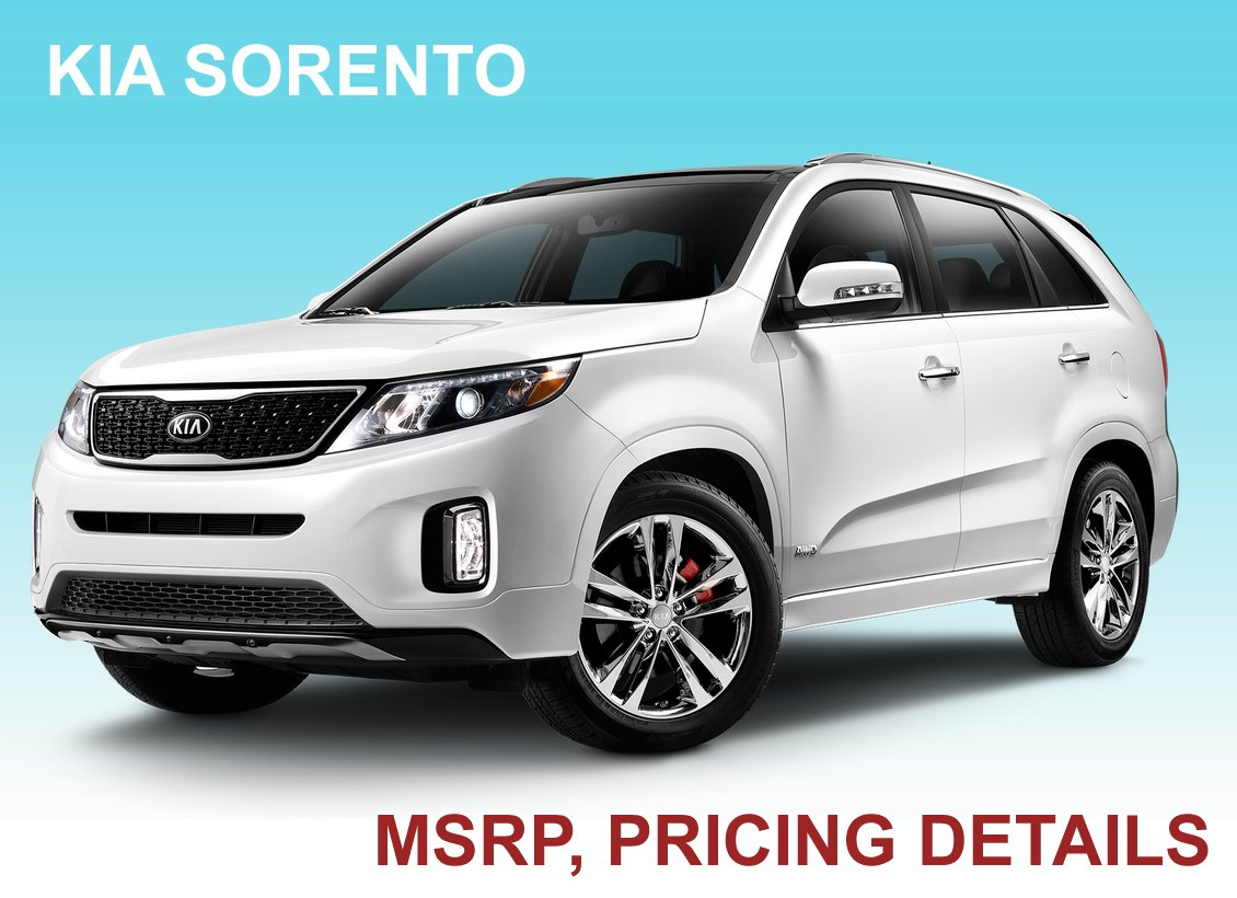 kia sorento 2015 msrp pricing guide kia news blog. Black Bedroom Furniture Sets. Home Design Ideas